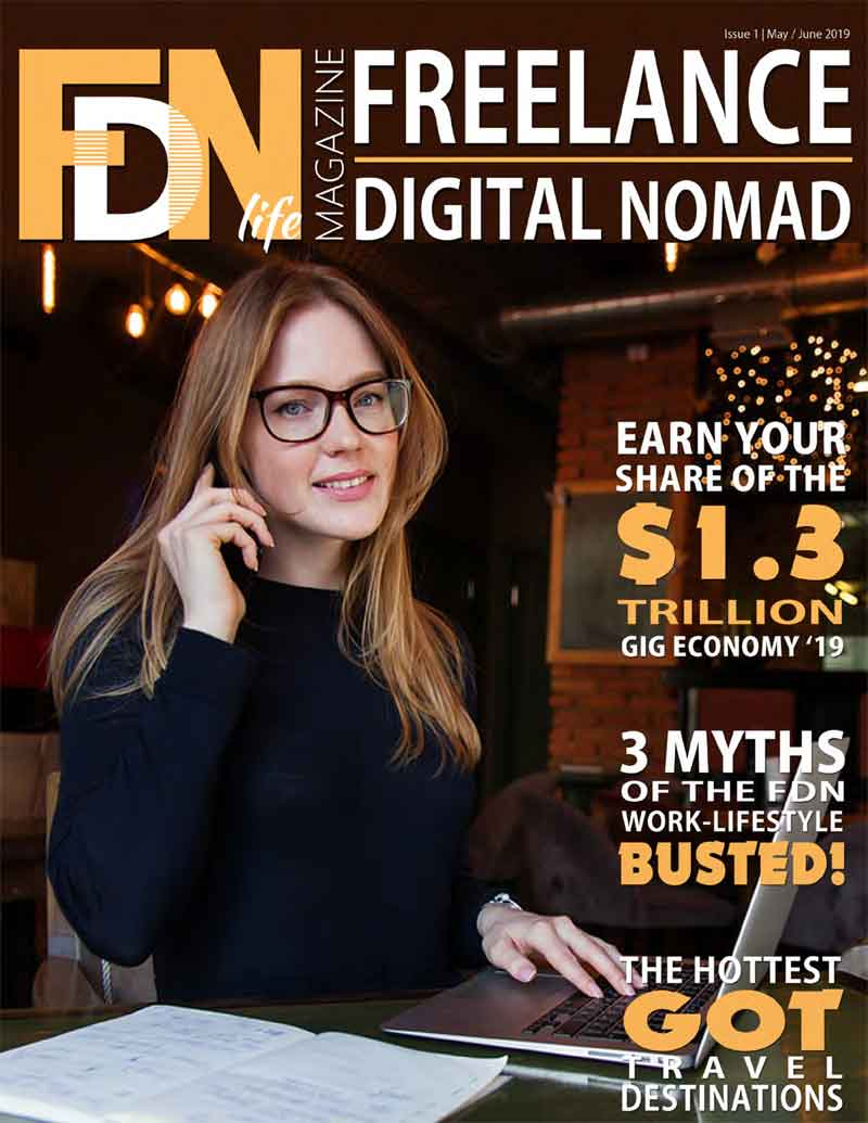 FDN Life Magazine - Issue 1 - May-June 2019 - A Magazine dedicated to freelancers, digital nomads, remotes and location independents from around the world