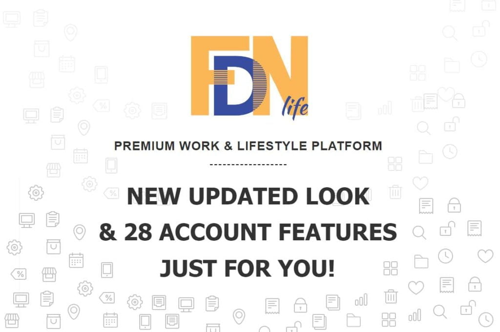 FDN Life Updated Look & 28 New Features Just For Your Account
