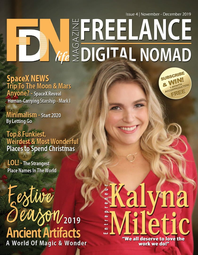 FDN Life Magazine - Featuring Kalyna Miletic - FDN Life is dedicated to freelancers, digital nomads, remotes & location independents