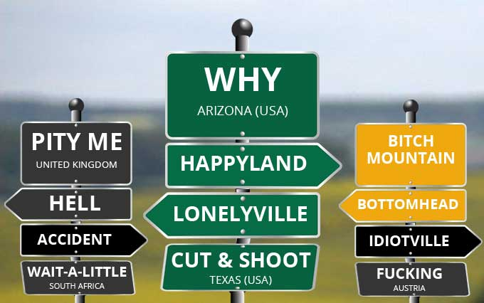 FDN LIFE MAGAZINE - ISSUE 4 - LOL! - THE STRANGEST, FUNNIEST & MOST HILARIOUS PLACE NAMES IN THE WORLD! - Why in Arizona