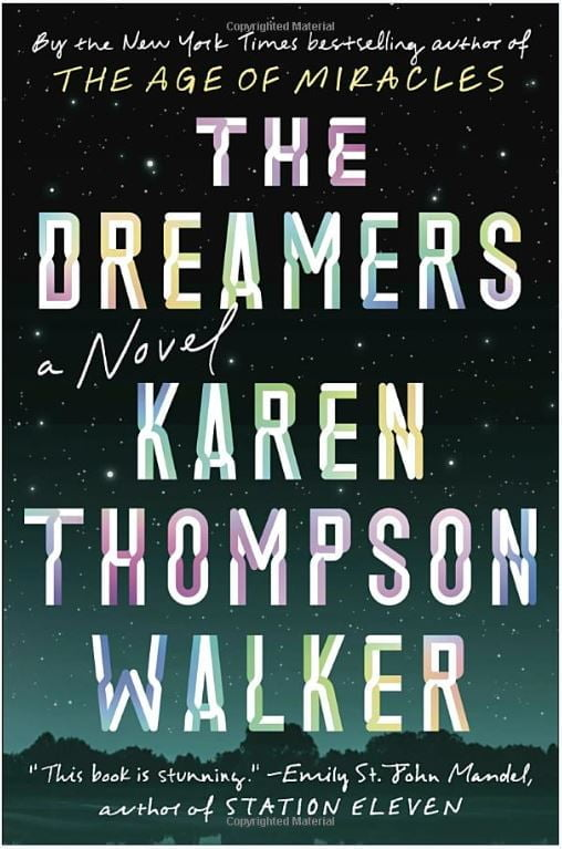FDN Life Magazine - Entertainment compiled by Ryan Boucher - The Dreamers by Karen Thompson Walker Book Review