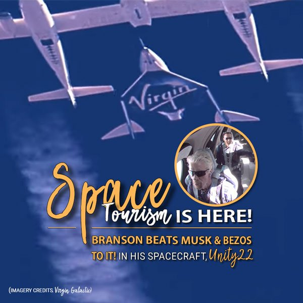 FDN Life Magazine Issue 10 (July-Dec 2021) - Branson Beats Musk & Bezos to Space in Unity22 Spacecraft - A New Dawn in Space Travel is Here!